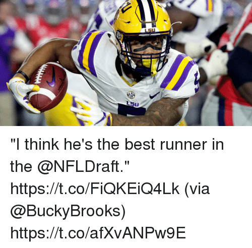 "Memes, Best, and 🤖: LSU ""I think he's the best runner in the @NFLDraft."" https://t.co/FiQKEiQ4Lk (via @BuckyBrooks) https://t.co/afXvANPw9E"