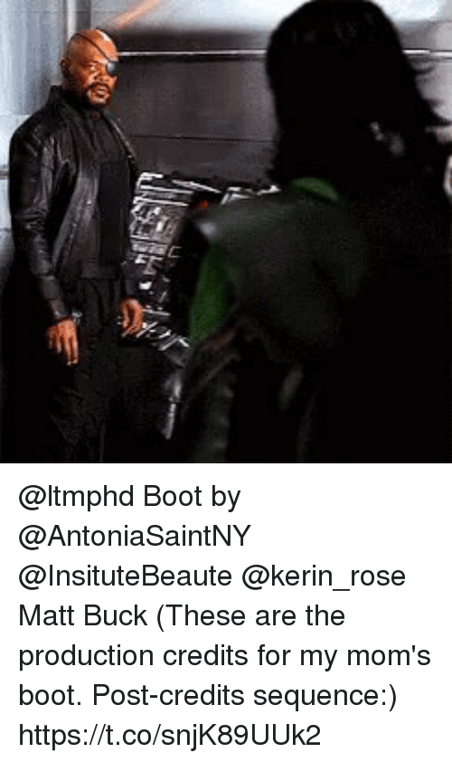 Bucked: @ltmphd Boot by @AntoniaSaintNY @InsituteBeaute @kerin_rose Matt Buck  (These are the production credits for my mom's boot. Post-credits sequence:) https://t.co/snjK89UUk2