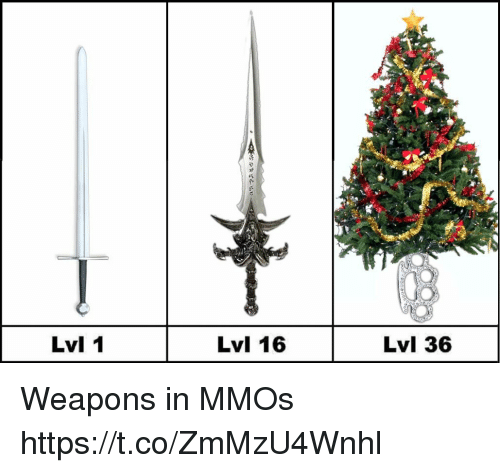 Weapons, Mmos, and Https: Lvl 1  Lvl 16  Lvl 36 Weapons in MMOs https://t.co/ZmMzU4Wnhl