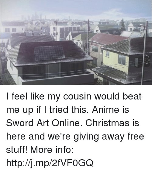 sword art online: MA I feel like my cousin would beat me up if I tried this. Anime is Sword Art Online.  Christmas is here and we're giving away free stuff! More info: http://j.mp/2fVF0GQ