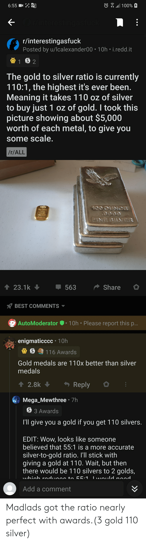The Ratio: Madlads got the ratio nearly perfect with awards.(3 gold 110 silver)