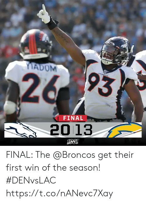 Memes, Broncos, and 🤖: MADOM  RONCOS  26 93  FINAL  20 13 FINAL: The @Broncos get their first win of the season! #DENvsLAC https://t.co/nANevc7Xay