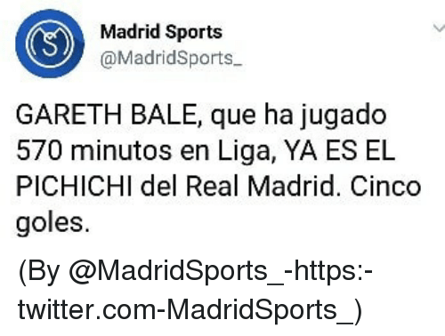 Gareth Bale, Real Madrid, and Sports: Madrid Sports  @MadridSports  GARETH BALE, que ha jugado  570 minutos en Liga, YA ES EL  PICHICHl del Real Madrid. Cinco  goles (By @MadridSports_-https:-twitter.com-MadridSports_)