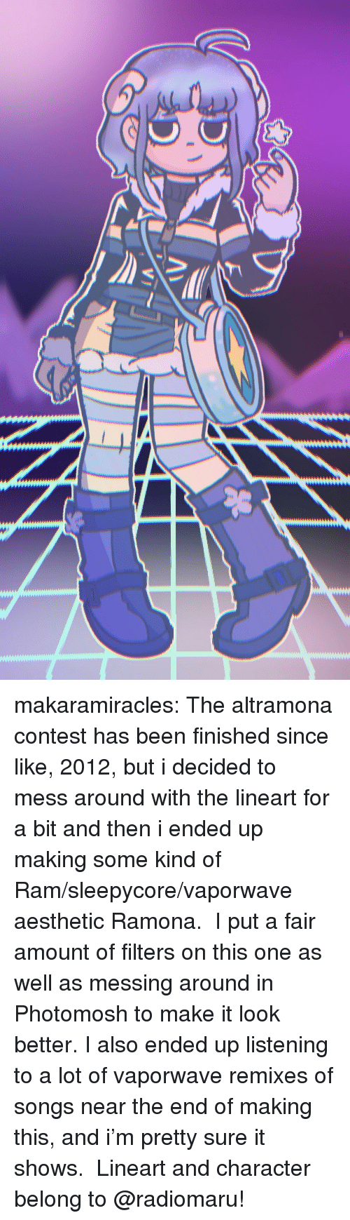 messing around: makaramiracles: The altramona contest has been finished since like, 2012, but i decided to mess around with the lineart for a bit and then i ended up making some kind of Ram/sleepycore/vaporwave aesthetic Ramona. I put a fair amount of filters on this one as well as messing around in Photomosh to make it look better. I also ended up listening to a lot of vaporwave remixes of songs near the end of making this, and i'm pretty sure it shows. Lineart and character belong to @radiomaru!