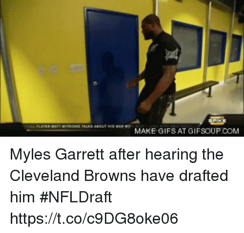 Cleveland Browns, Sports, and Browns: MAKE GIFS AT GIFSOUP COM Myles Garrett after hearing the Cleveland Browns have drafted him #NFLDraft https://t.co/c9DG8oke06