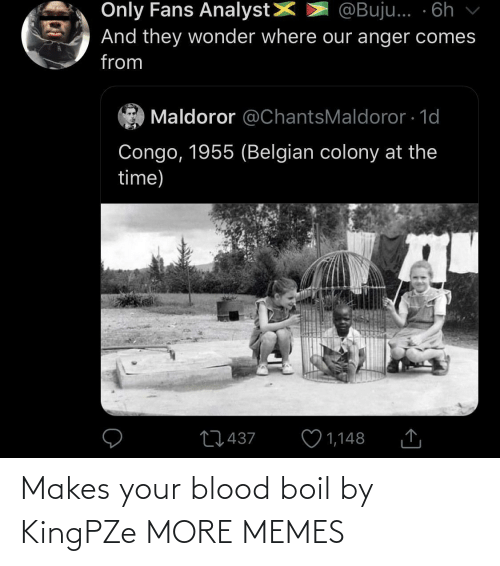 blood: Makes your blood boil by KingPZe MORE MEMES