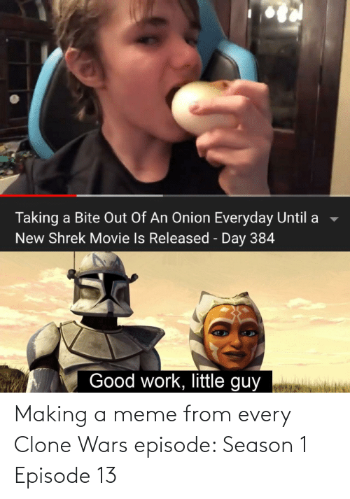 making a: Making a meme from every Clone Wars episode: Season 1 Episode 13