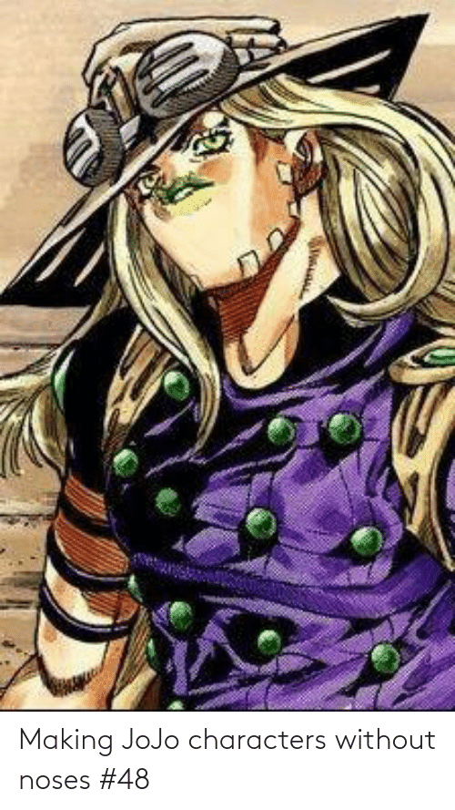 Jojo: Making JoJo characters without noses #48