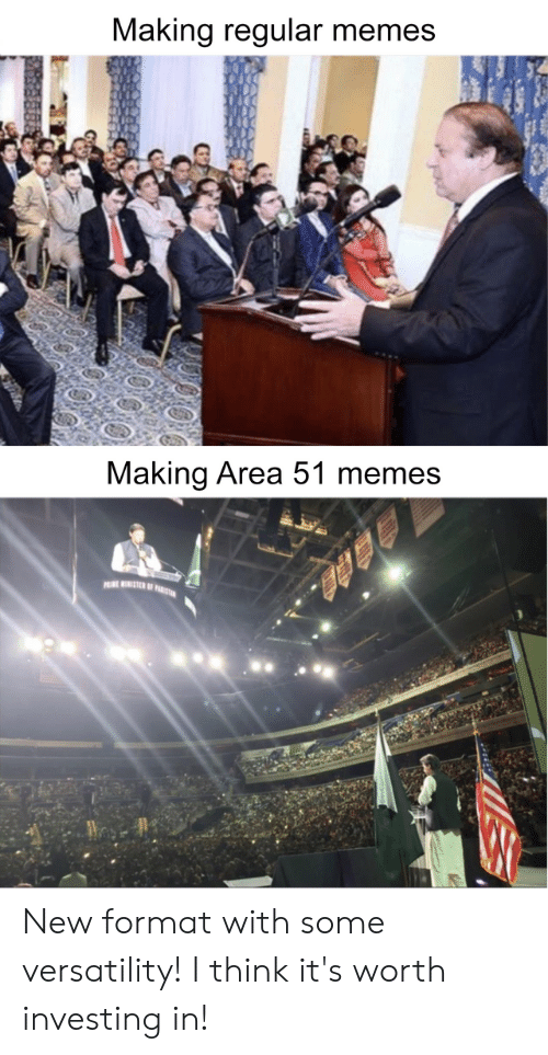 Memes, Area 51, and Format: Making regular memes  Making Area 51 memes  PINEWINISTER OF F  $28 0 New format with some versatility! I think it's worth investing in!