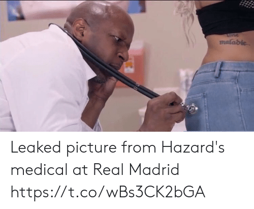 Memes, Real Madrid, and 🤖: malabie Leaked picture from Hazard's medical at Real Madrid https://t.co/wBs3CK2bGA