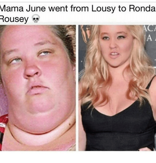 Ronda: Mama June went from Lousy to Ronda  Rousey