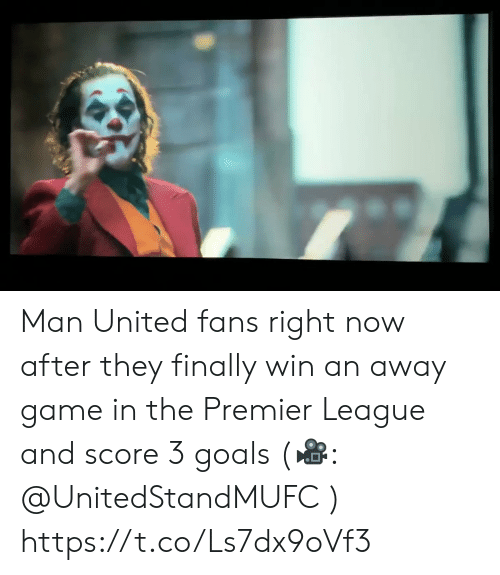 Goals, Memes, and Premier League: Man United fans right now after they finally win an away game in the Premier League and score 3 goals (🎥: @UnitedStandMUFC )  https://t.co/Ls7dx9oVf3