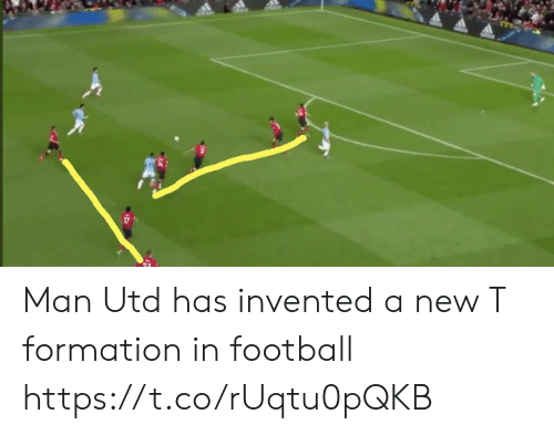 Football, Memes, and Formation: Man Utd has invented a new T formation in football https://t.co/rUqtu0pQKB