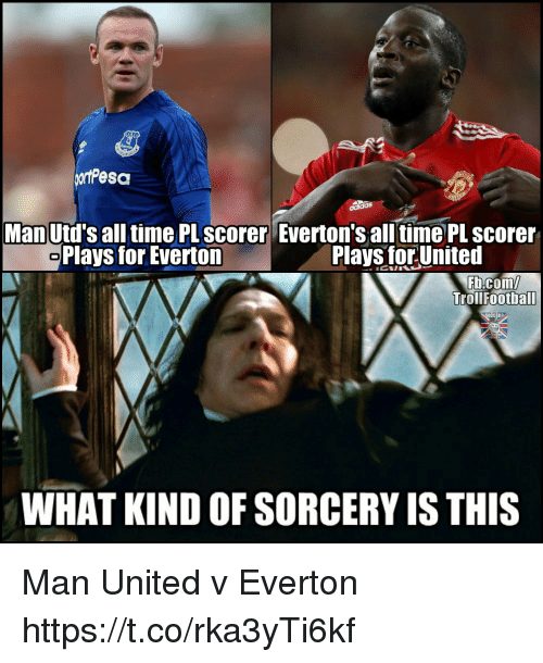 Everton, Memes, and fb.com: Man Utd's all time PL scorer Everton's all time PL scorer  Plays for Everton  Plays for United  Fb.com/  Trollfootball  WHAT KIND OF SORCERY IS THIS Man United v Everton https://t.co/rka3yTi6kf