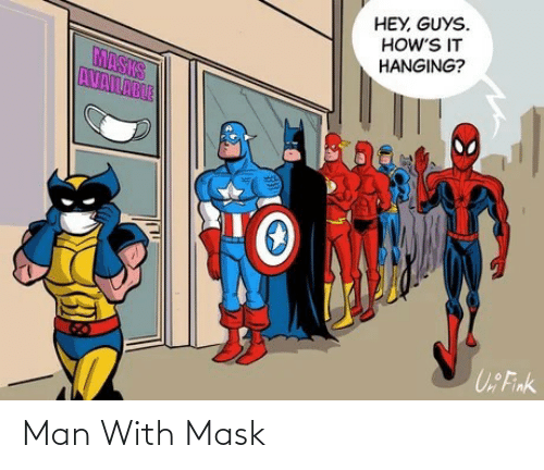 Mask, Man, and With: Man With Mask