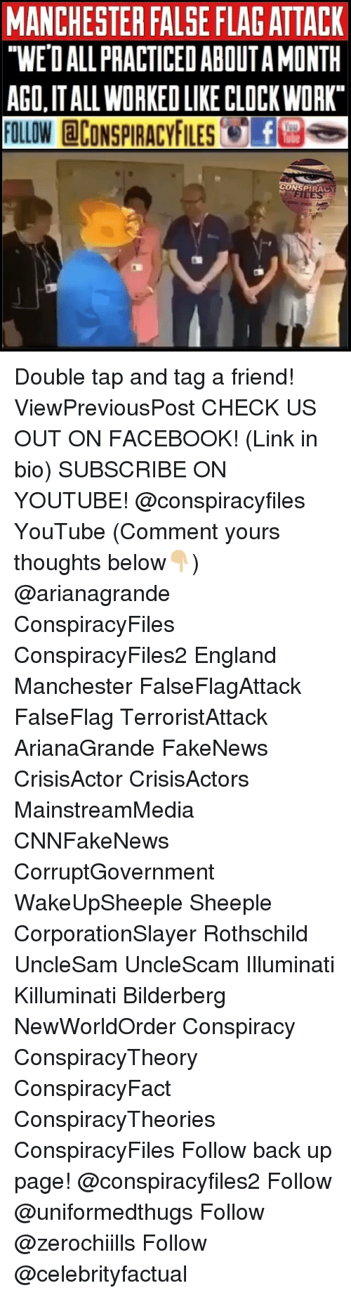 """killuminati: MANCHESTER FALSE FLAGATTACK  """"WE'D ALL PRACTICED ABOUTA MONTH  AGO,IT ALL WORKED LIKE CLOCKWORK  FOLLOW @CONSPIRACYFILESTE塁。  ONS  PIRACY Double tap and tag a friend! ViewPreviousPost CHECK US OUT ON FACEBOOK! (Link in bio) SUBSCRIBE ON YOUTUBE! @conspiracyfiles YouTube (Comment yours thoughts below👇🏼) @arianagrande ConspiracyFiles ConspiracyFiles2 England Manchester FalseFlagAttack FalseFlag TerroristAttack ArianaGrande FakeNews CrisisActor CrisisActors MainstreamMedia CNNFakeNews CorruptGovernment WakeUpSheeple Sheeple CorporationSlayer Rothschild UncleSam UncleScam Illuminati Killuminati Bilderberg NewWorldOrder Conspiracy ConspiracyTheory ConspiracyFact ConspiracyTheories ConspiracyFiles Follow back up page! @conspiracyfiles2 Follow @uniformedthugs Follow @zerochiills Follow @celebrityfactual"""