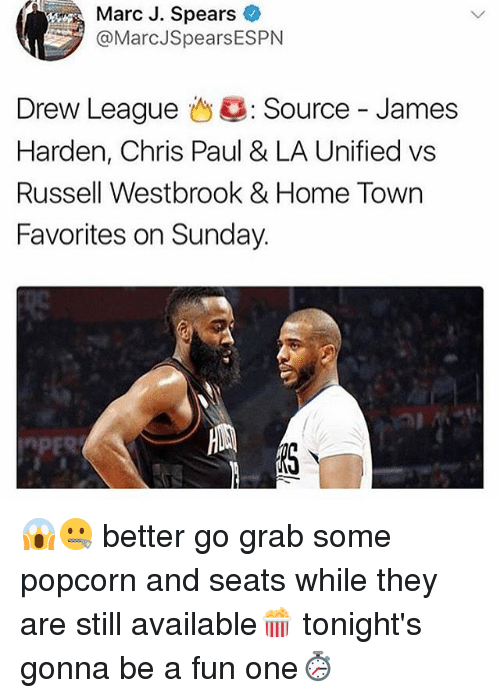 Chris Paul, James Harden, and Memes: Marc J. Spears  @MarcJSpearsESPN  Drew League 43: Source-James  Harden, Chris Paul & LA Unified vs  Russell Westbrook & Home Town  Favorites on Sunday. 😱🤐 better go grab some popcorn and seats while they are still available🍿 tonight's gonna be a fun one⏱