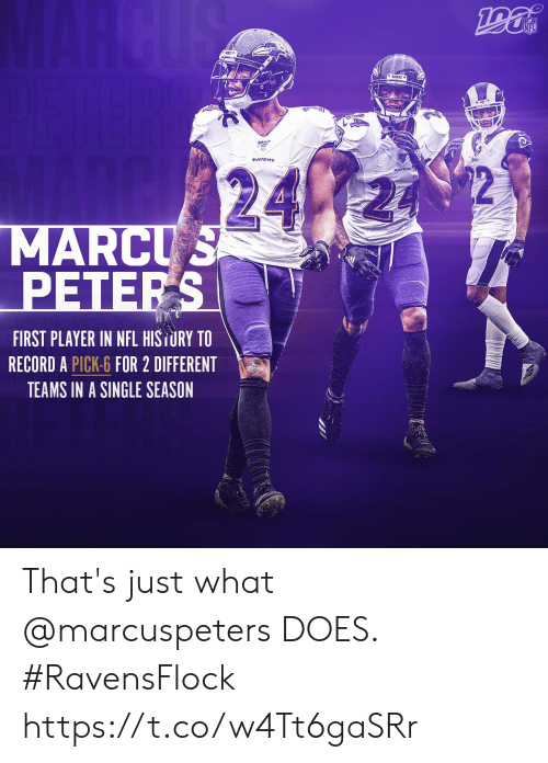 Thats Just: MARCUS  NFL  24  MARCUS  PETERS  FIRST PLAYER IN NFL HISTURY TO  RECORD A PICK-6 FOR 2 DIFFERENT  TEAMS IN A SINGLE SEASON That's just what @marcuspeters DOES.   #RavensFlock https://t.co/w4Tt6gaSRr