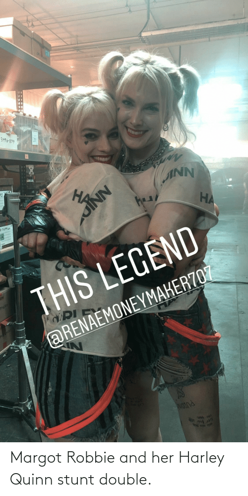 Harley: Margot Robbie and her Harley Quinn stunt double.