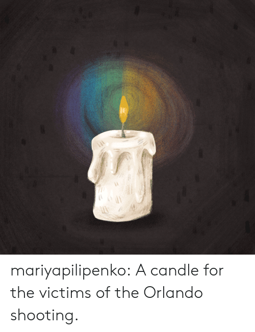 Orlando: mariyapilipenko:  A candle for the victims of the Orlando shooting.