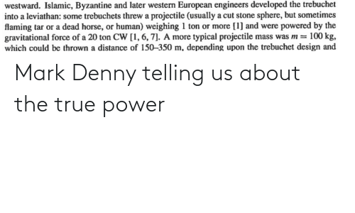 Telling: Mark Denny telling us about the true power