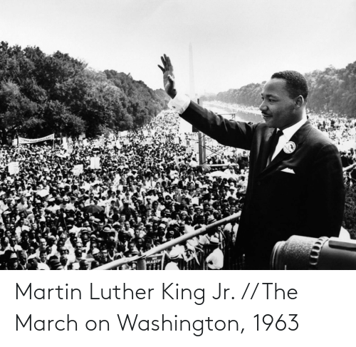 king: Martin Luther King Jr. // The March on Washington, 1963