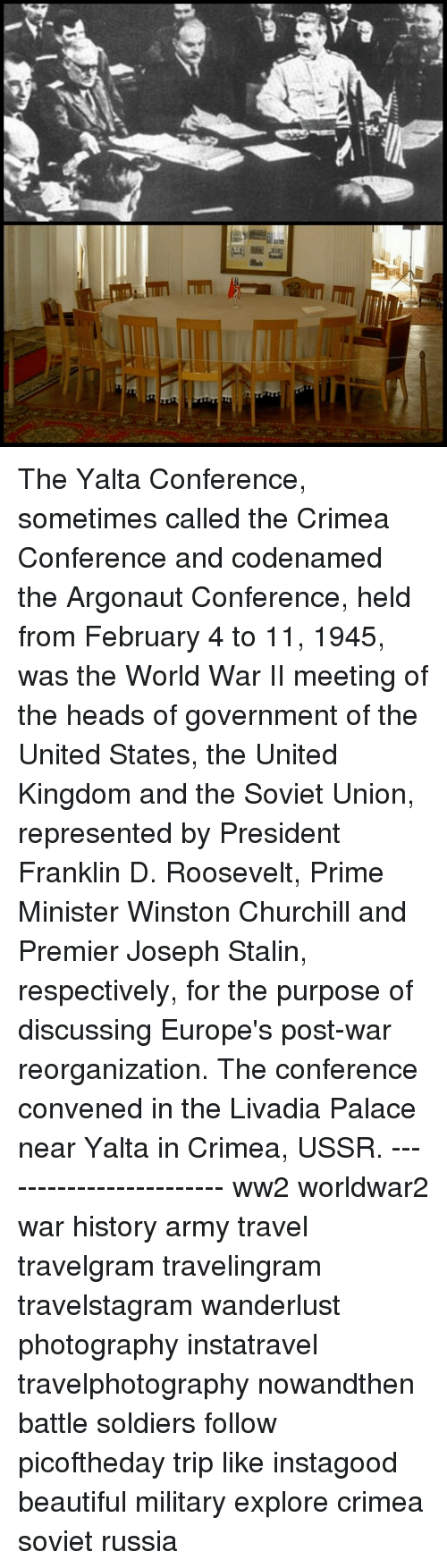 a description of the yalta conference that was also called the crimea conference Find this pin and more on sir winston s churchill by hagrarian the yalta conference, sometimes called the crimea conference description from.