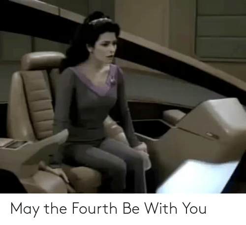 with you: May the Fourth Be With You