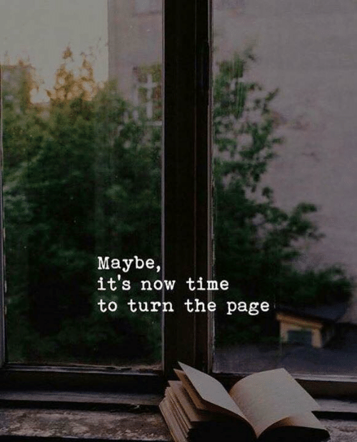 Time, Page, and Now: Maybe,  it's now time  to turn the page