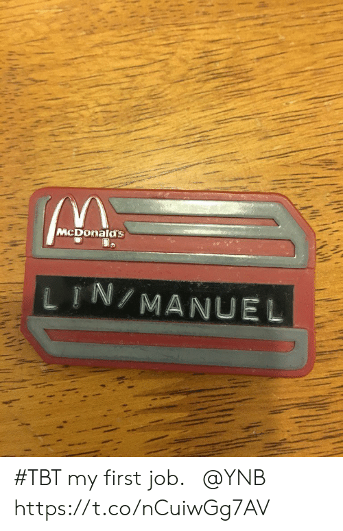 Manuel: McDonalas  し『N/MANUEL #TBT my first job. ⁦@YNB⁩ https://t.co/nCuiwGg7AV