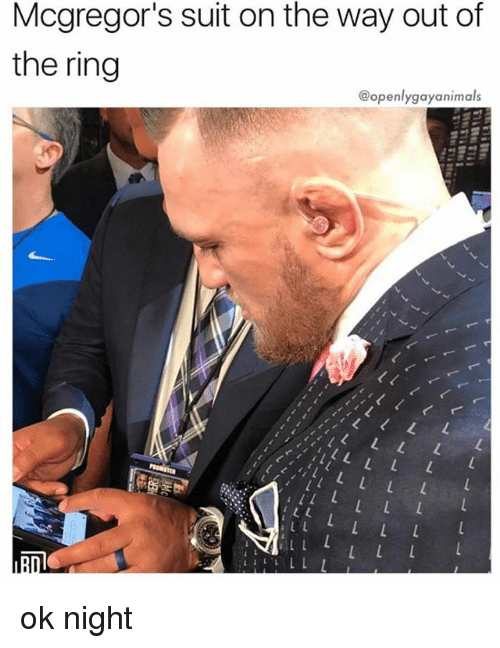 Of The Ring: Mcgregor's suit on the way out of  the ring  @openlygayanimals ok night