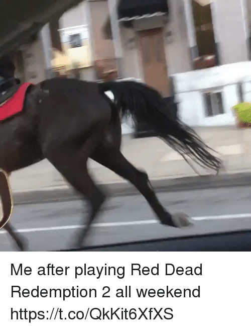 esmemes.com: Me after playing Red Dead Redemption 2 all weekend https://t.co/QkKit6XfXS