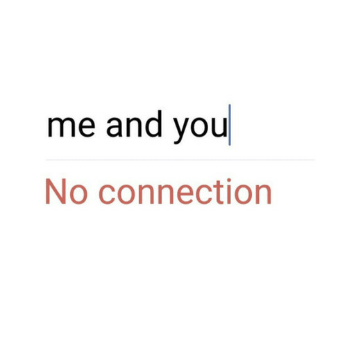 You,  No, and  Me and You: me and you  No connection