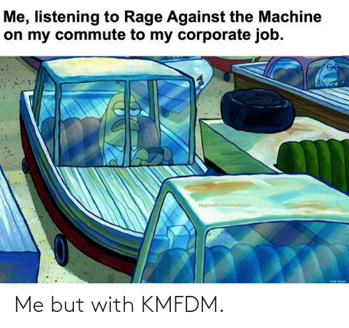 Facebook, Chef, and facebook.com: Me, listening to Rage Against the Machine  on my commute to my corporate job.  facebook.com/chetdolan  chef dolan Me but with KMFDM.
