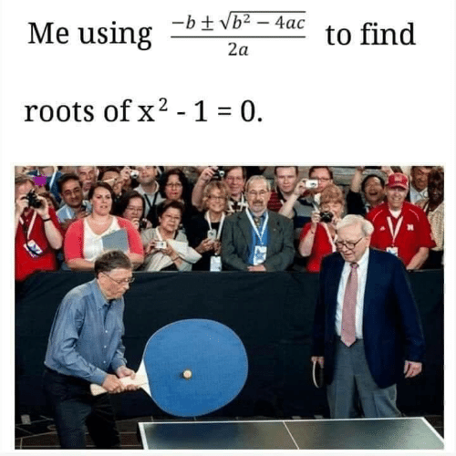 roots: Me using2  -b+ Vb2-4ac to find  roots of x2-1  0.