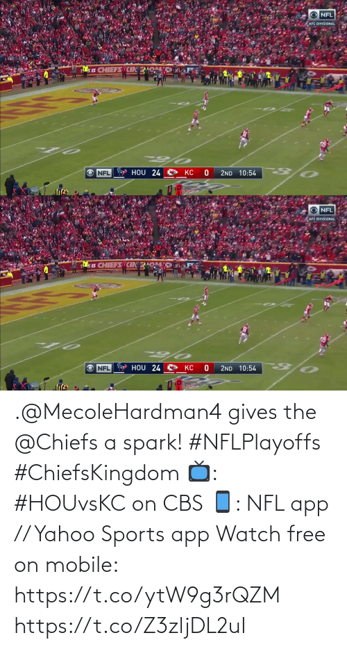 Gives: .@MecoleHardman4 gives the @Chiefs a spark! #NFLPlayoffs #ChiefsKingdom  📺: #HOUvsKC on CBS 📱: NFL app // Yahoo Sports app Watch free on mobile: https://t.co/ytW9g3rQZM https://t.co/Z3zljDL2uI