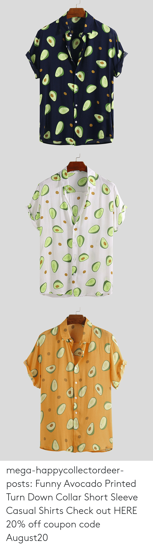 Funny, Tumblr, and Avocado: mega-happycollectordeer-posts:   Funny Avocado Printed Turn Down Collar Short Sleeve Casual Shirts   Check out HERE 20% off coupon code:August20