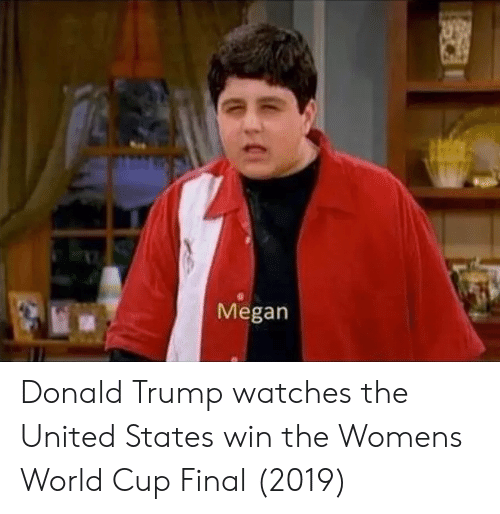 Donald Trump, Megan, and World Cup: Megan Donald Trump watches the United States win the Womens World Cup Final (2019)