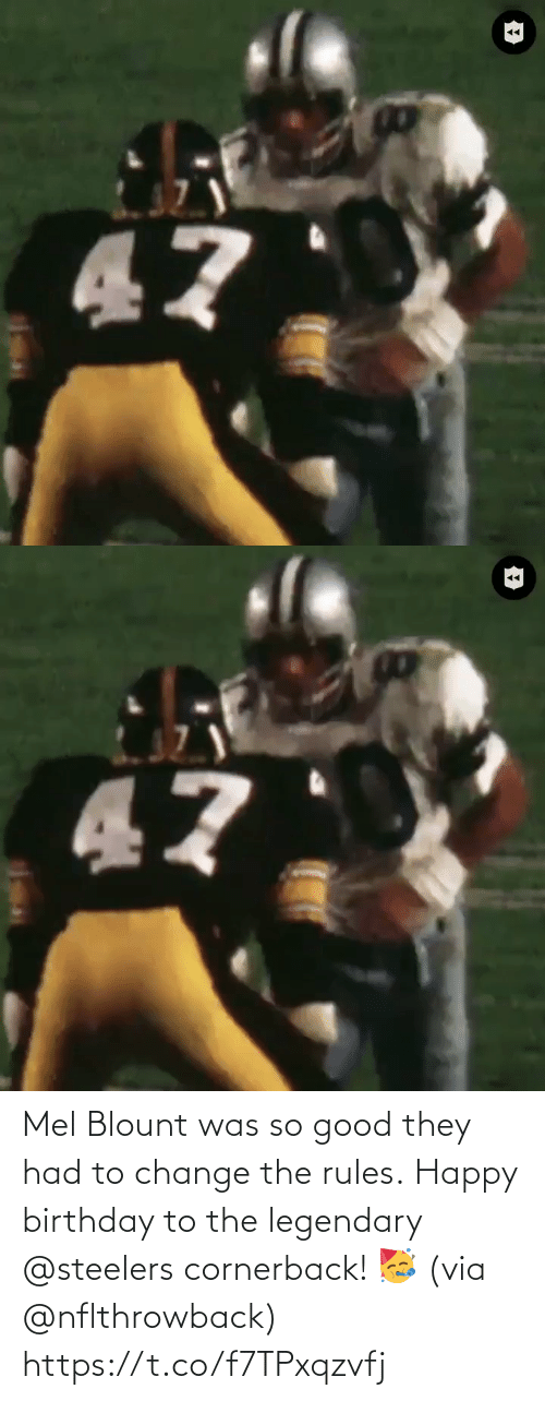 Change: Mel Blount was so good they had to change the rules.  Happy birthday to the legendary @steelers cornerback! 🥳 (via @nflthrowback) https://t.co/f7TPxqzvfj