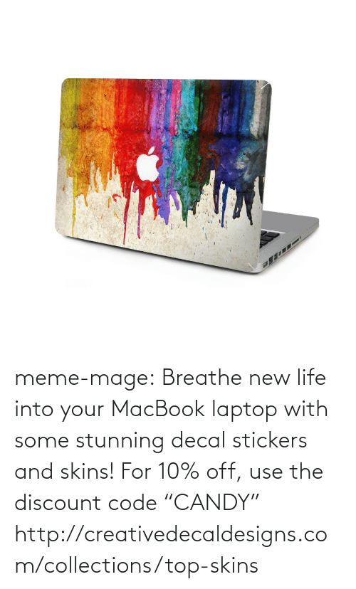 """Decal: meme-mage:  Breathe new life into your MacBook laptop with some stunning decal stickers and skins! For 10% off, use the discount code """"CANDY""""   http://creativedecaldesigns.com/collections/top-skins"""
