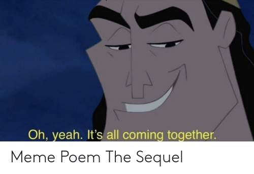 poem: Meme Poem The Sequel