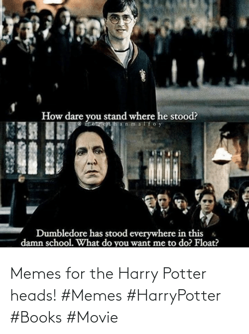 potter: Memes for the Harry Potter heads! #Memes #HarryPotter #Books #Movie