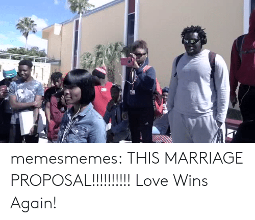 proposal: memesmemes:  THIS MARRIAGE PROPOSAL!!!!!!!!!! Love Wins Again!