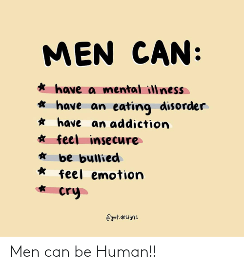 can: Men can be Human!!