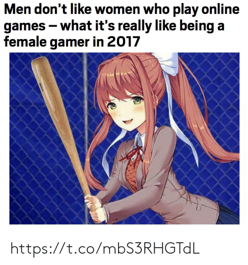 Games, Women, and Who: Men don't like women who play online  games -what it's really like being a  female gamer in 2017 https://t.co/mbS3RHGTdL