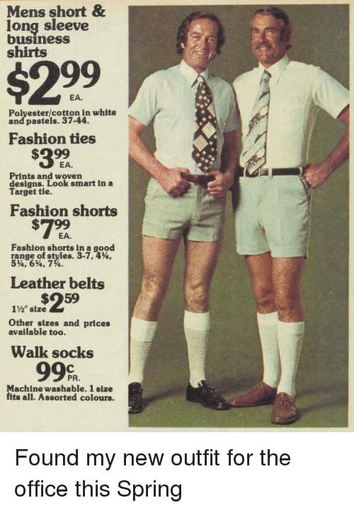 """Fashion, Target, and The Office: Mens short &  long sleeve  business  shirts  $299  EA.  Polyester/cotton in white  and pastels. 37-44.  Fashion ties  EA.  Prints and woven  designs. Look smart in a  Target tie.  Fashion shorts  #799  Fashion shorts in a good  range.of styles. 3.7.4%.  5%'6%, 7%.  Leather belts  1%"""" size  Other sizes and prices  available too.  Walk socks  99%  PR.  Machine washable. 1 size  fits all. Assorted colours. Found my new outfit for the office this Spring"""