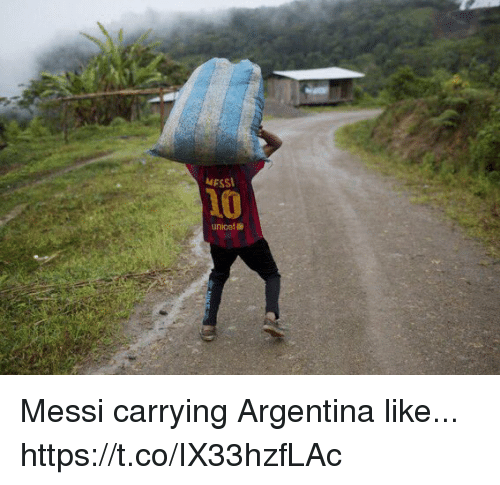 Soccer, Argentina, and Messi: MESS  10  unicef Messi carrying Argentina like... https://t.co/IX33hzfLAc
