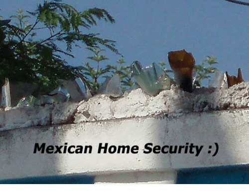 home security: Mexican Home Security