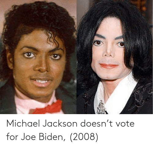 Joe Biden: Michael Jackson doesn't vote for Joe Biden, (2008)