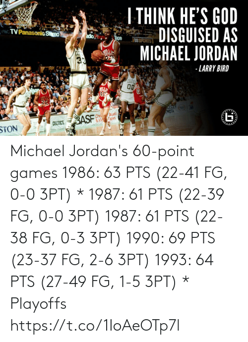 pts: Michael Jordan's 60-point games   1986: 63 PTS (22-41 FG, 0-0 3PT) * 1987: 61 PTS (22-39 FG, 0-0 3PT) 1987: 61 PTS (22-38 FG, 0-3 3PT) 1990: 69 PTS (23-37 FG, 2-6 3PT) 1993: 64 PTS (27-49 FG, 1-5 3PT)  * Playoffs https://t.co/1IoAeOTp7l